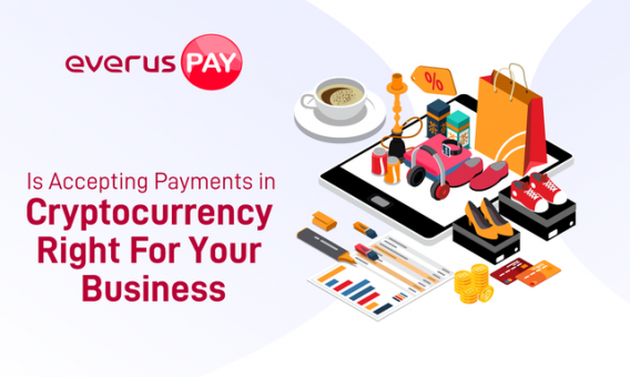 Is Accepting Payments in Cryptocurrency Right For Your Business