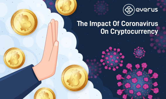 The Impact of Coronavirus on Cryptocurrency